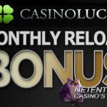 Begin van de maand, dus claim je Monthly Reload Bonus bij CasinoLuck