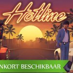 Hotline™ video slot onderweg naar de NetEnt Casino's