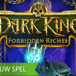 Dark King Forbidden Riches™ video slot zet de toon voor Halloween 2020