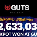 Arabian Nights™ Jackpot won at Guts Casino