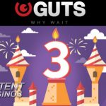 Guts Casino celebrates 3rd Birthday with 3 weeks of free spins and casino bonuses