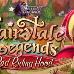 Fairytale Legends: Red Riding Hood™ slot on the way to the NetEnt Casinos