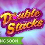 NetEnt announces Double Stacks™ slot including 4 Maximum payouts