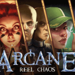 Arcane Reel Chaos Touch®