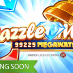 Dazzle Me Megaways™ launch approaching